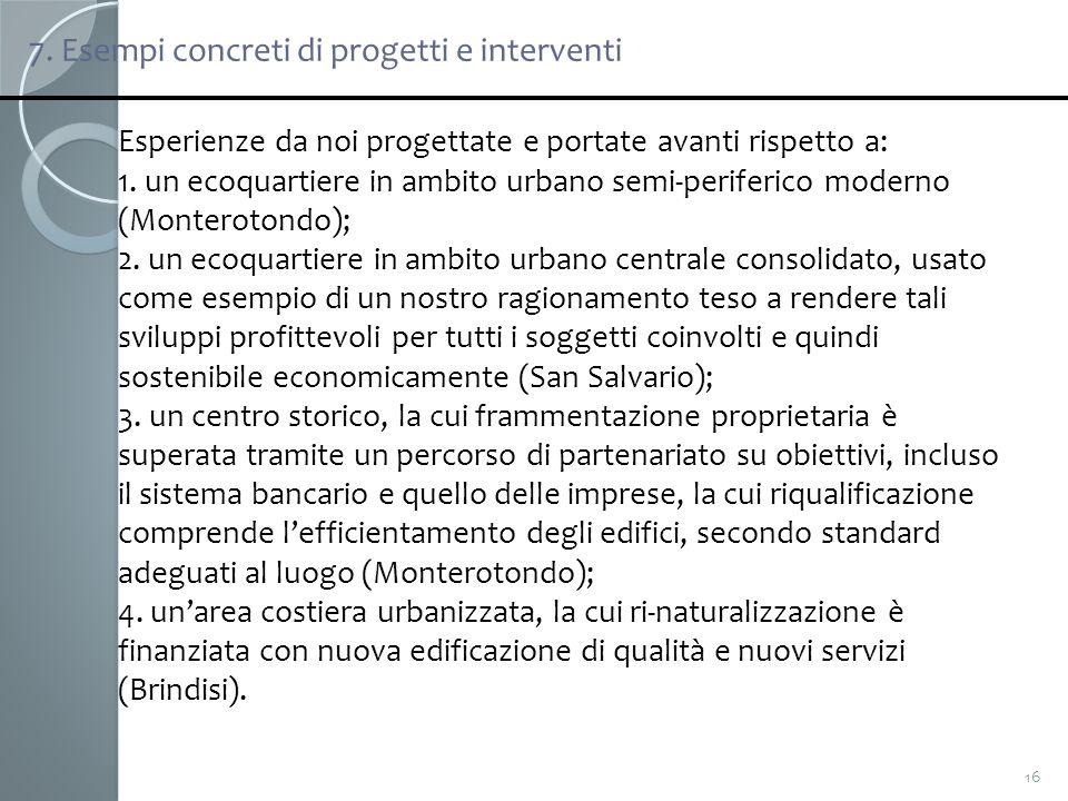 7. Esempi concreti di progetti e interventi