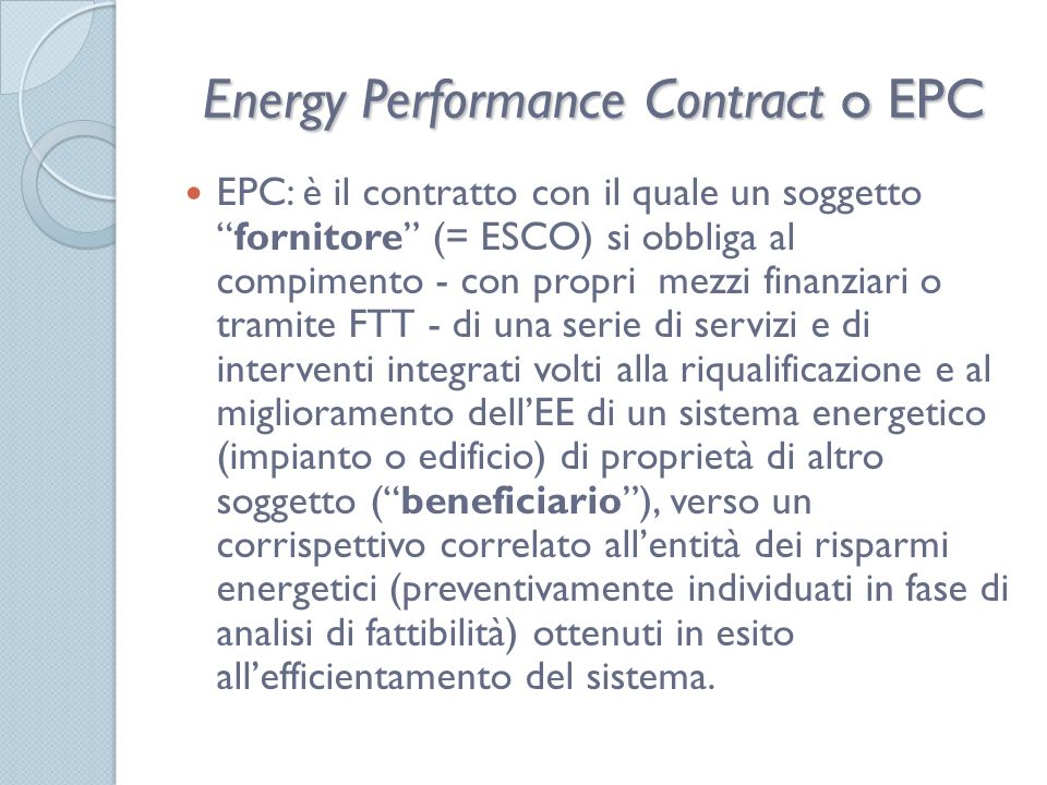 Energy Performance Contract o EPC