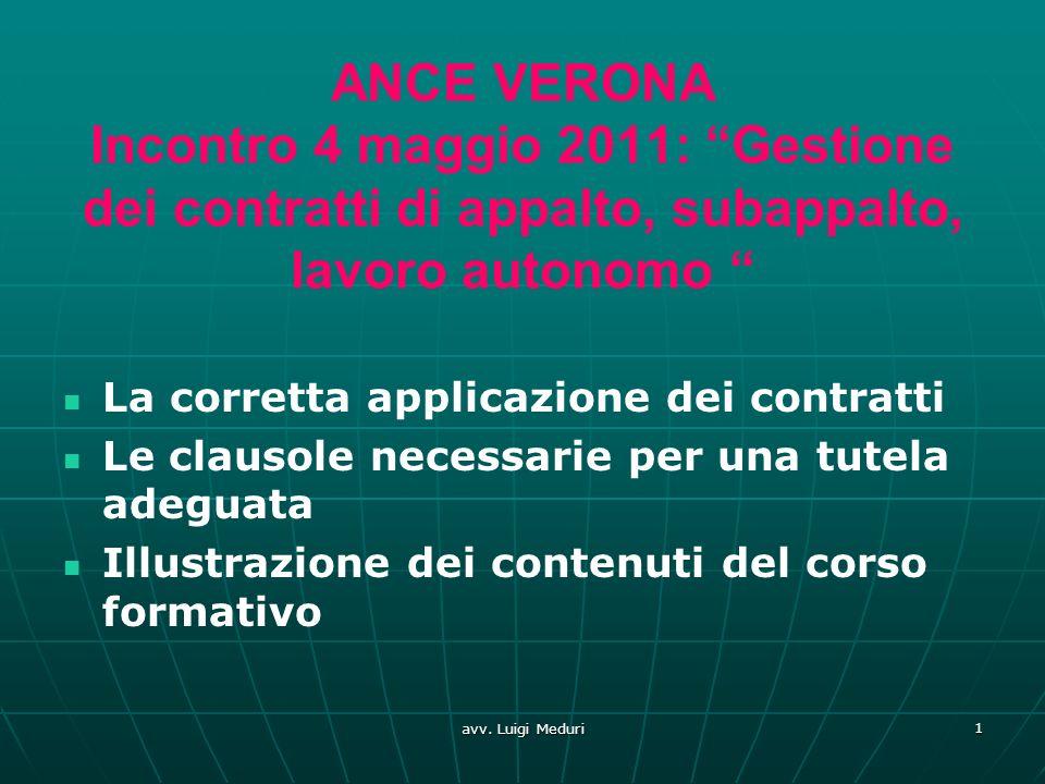 ANCE VERONA Incontro 4 maggio 2011: Gestione dei contratti di appalto, subappalto, lavoro autonomo