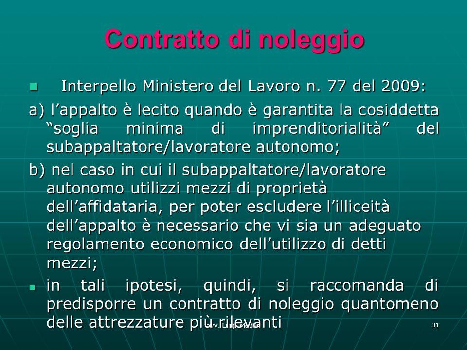 Contratto di noleggio Interpello Ministero del Lavoro n. 77 del 2009: