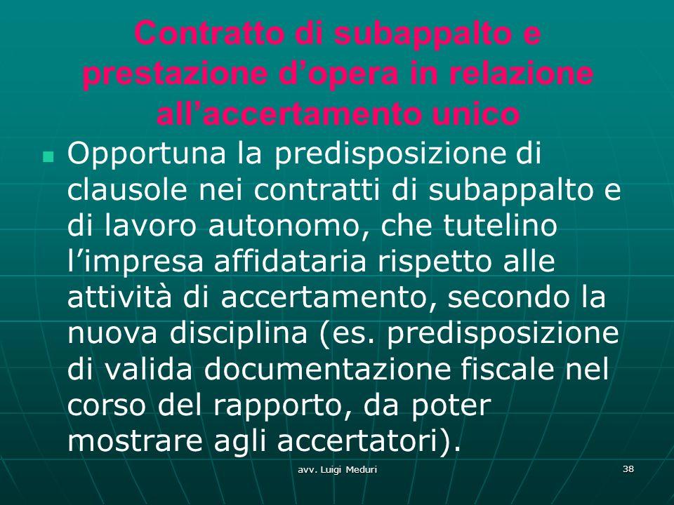 Contratto di subappalto e prestazione d'opera in relazione all'accertamento unico