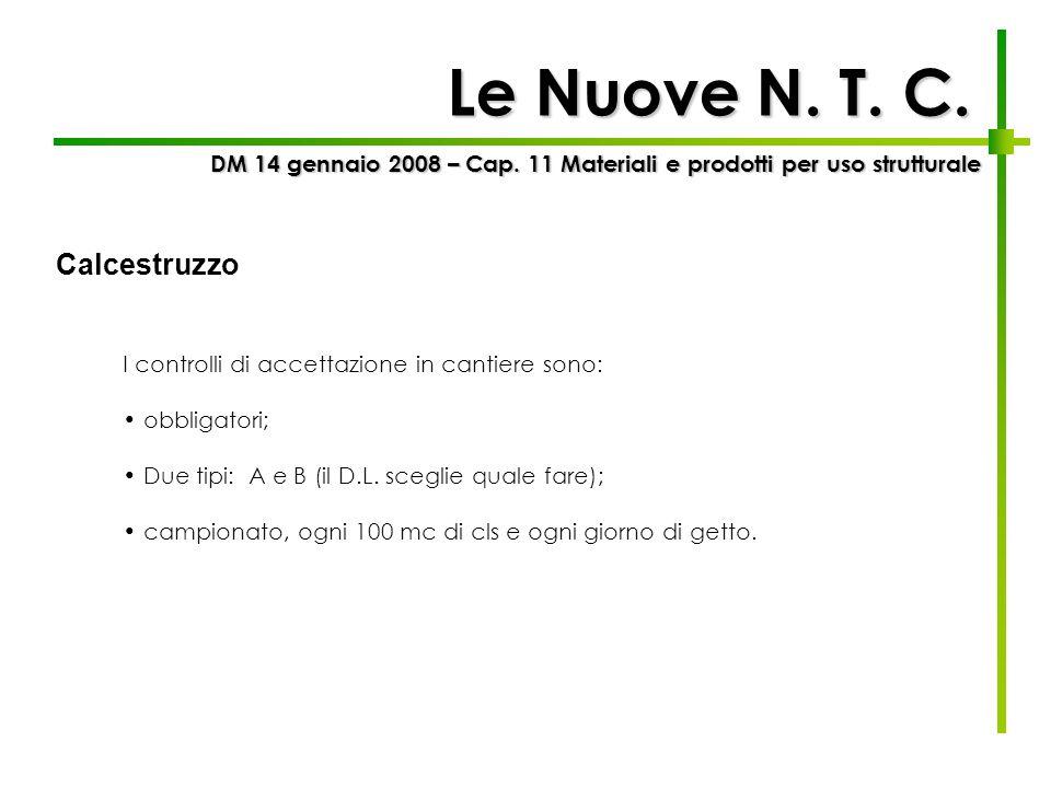 Le Nuove N. T. C. Calcestruzzo
