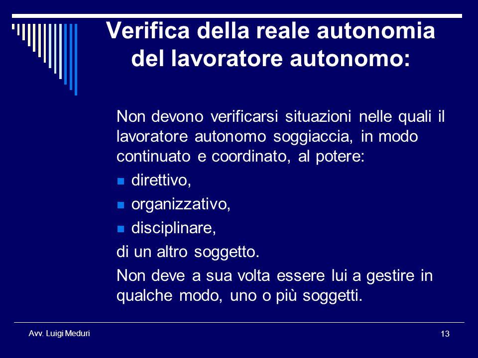 Verifica della reale autonomia del lavoratore autonomo:
