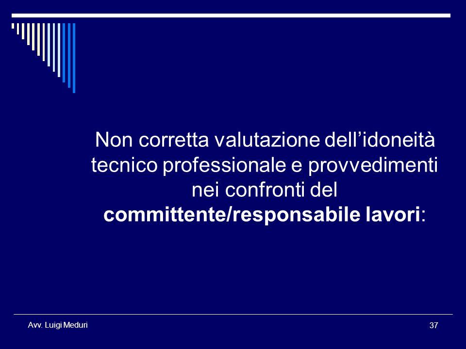 Non corretta valutazione dell'idoneità tecnico professionale e provvedimenti nei confronti del committente/responsabile lavori: