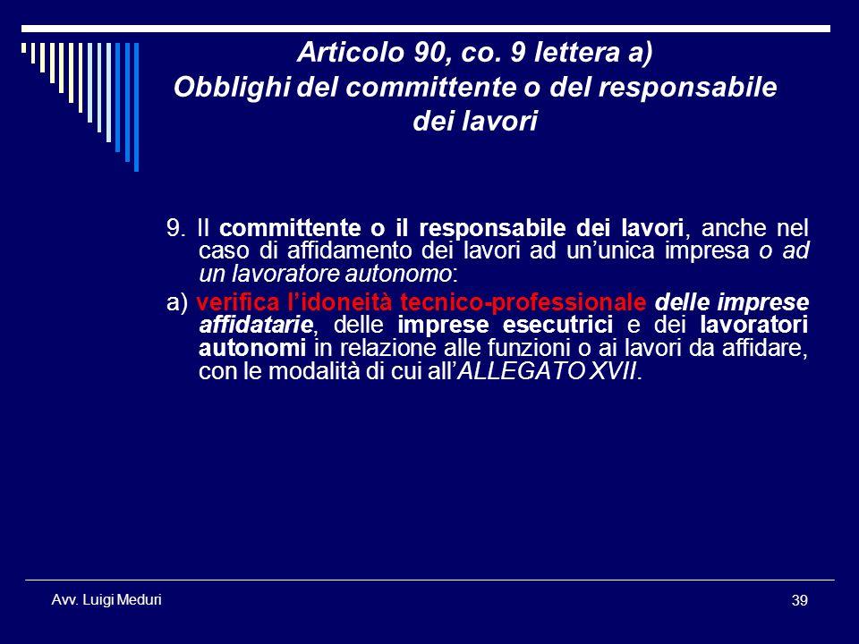 Articolo 90, co. 9 lettera a) Obblighi del committente o del responsabile dei lavori