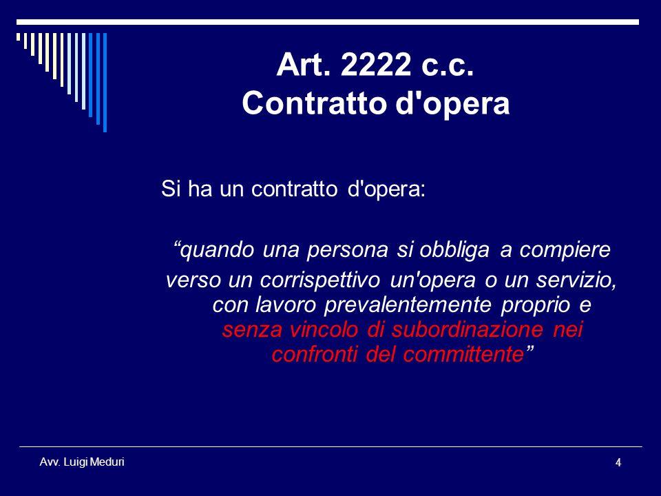 Art. 2222 c.c. Contratto d opera