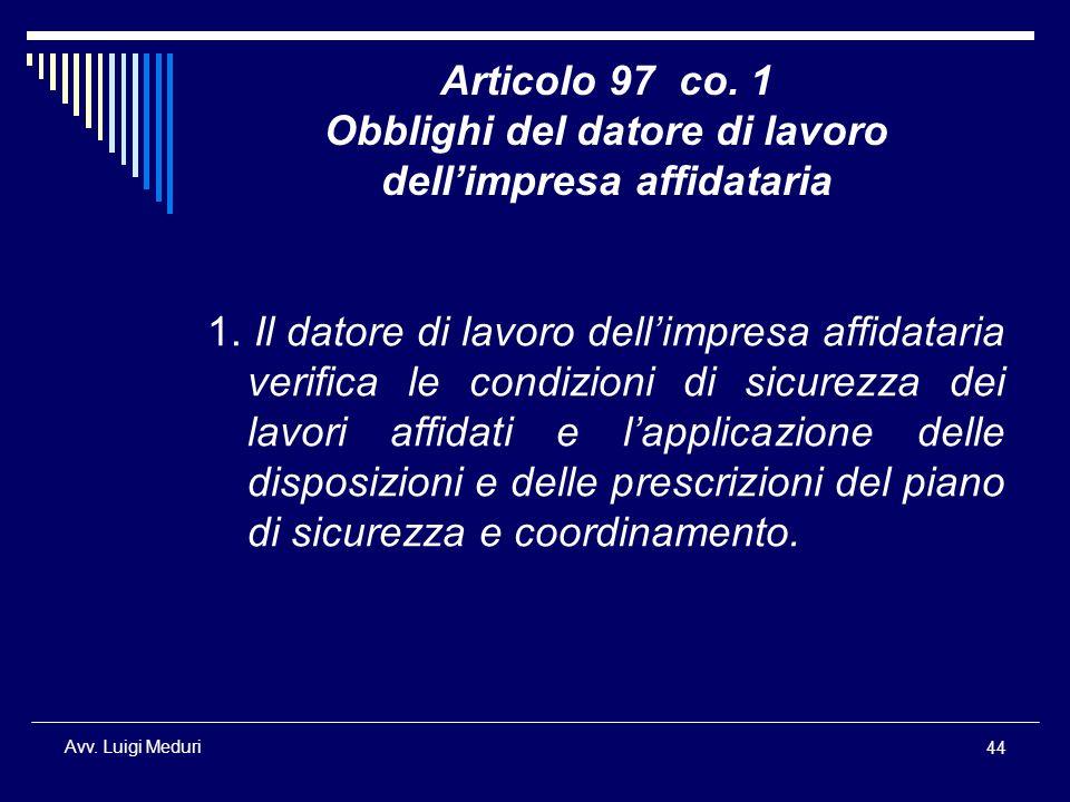 Articolo 97 co. 1 Obblighi del datore di lavoro dell'impresa affidataria