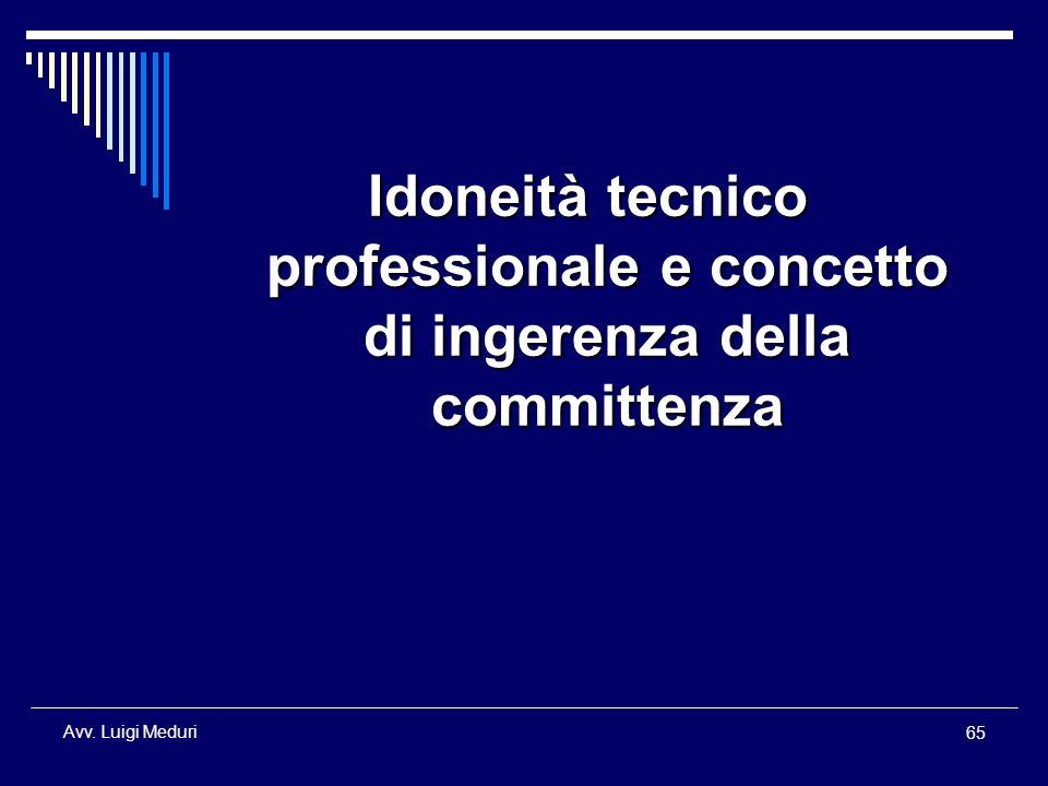 Idoneità tecnico professionale e concetto di ingerenza della committenza