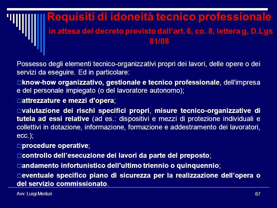Requisiti di idoneità tecnico professionale in attesa del decreto previsto dall'art. 6, co. 8, lettera g, D.Lgs 81/08