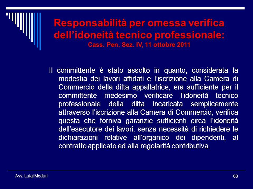 Responsabilità per omessa verifica dell'idoneità tecnico professionale: Cass. Pen. Sez. IV, 11 ottobre 2011
