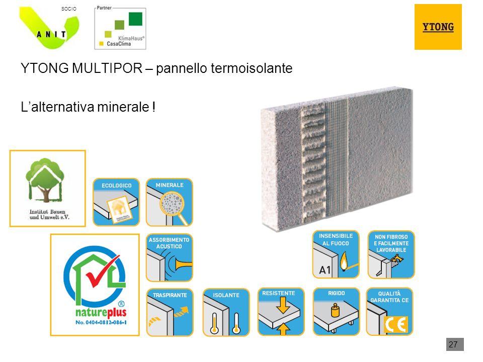 YTONG MULTIPOR – pannello termoisolante L'alternativa minerale !
