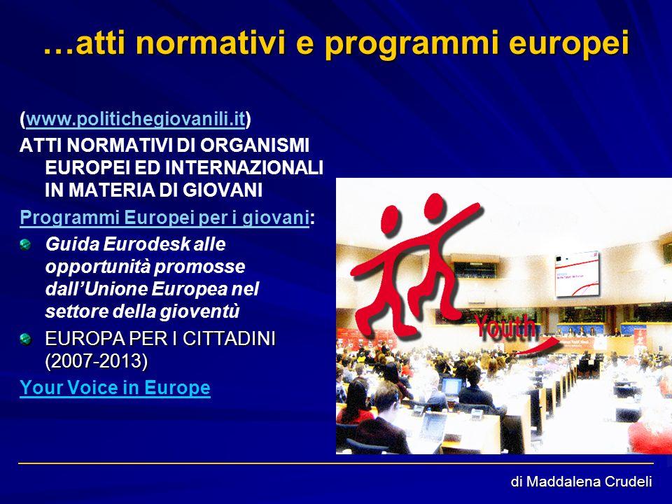 …atti normativi e programmi europei