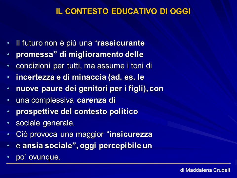 IL CONTESTO EDUCATIVO DI OGGI