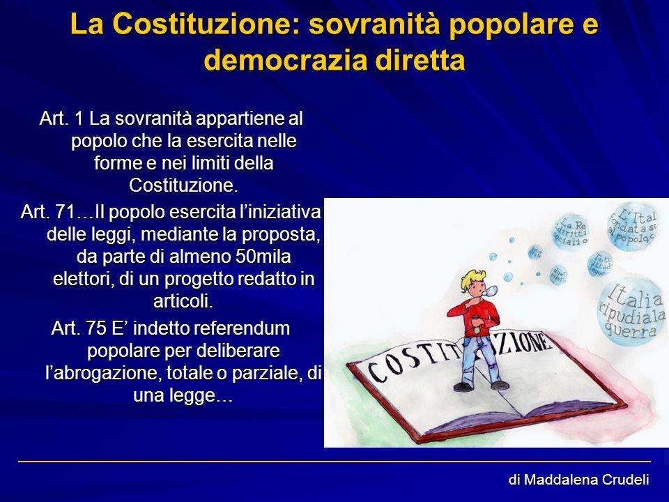 La Costituzione: sovranità popolare e democrazia diretta