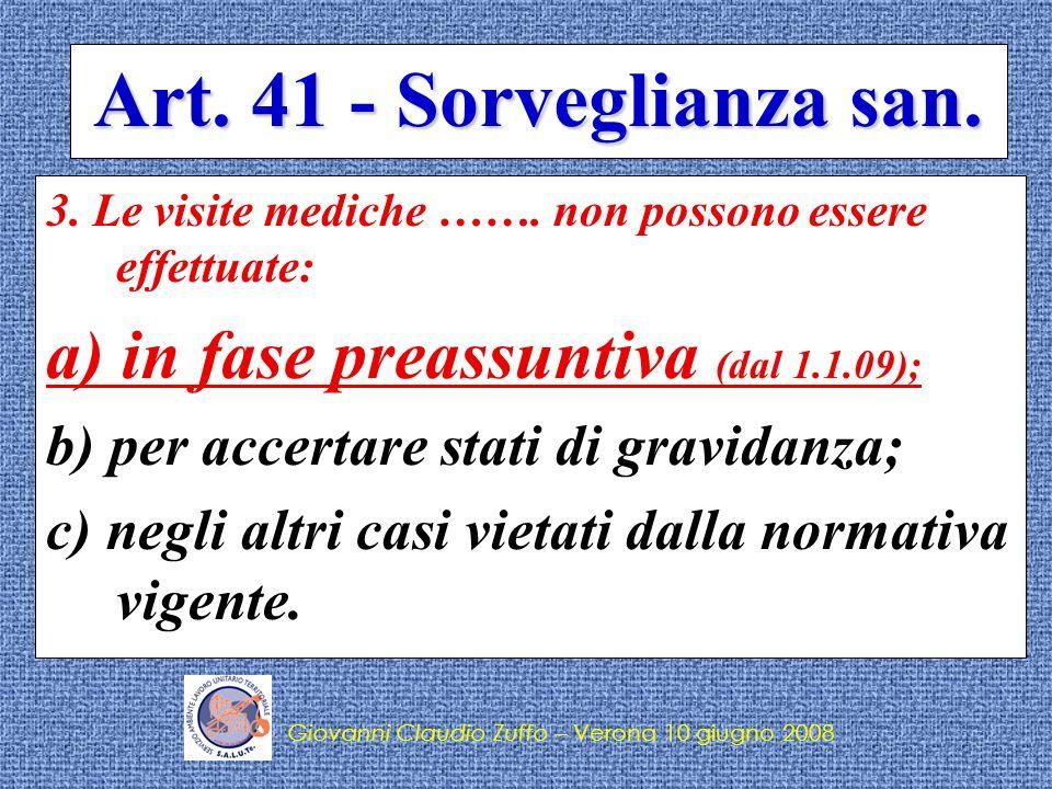 Art. 41 - Sorveglianza san. a) in fase preassuntiva (dal 1.1.09);