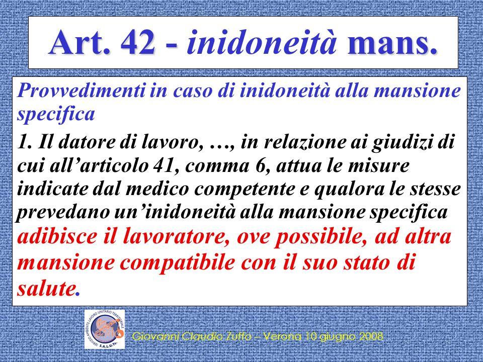 Art. 42 - inidoneità mans. Provvedimenti in caso di inidoneità alla mansione specifica.