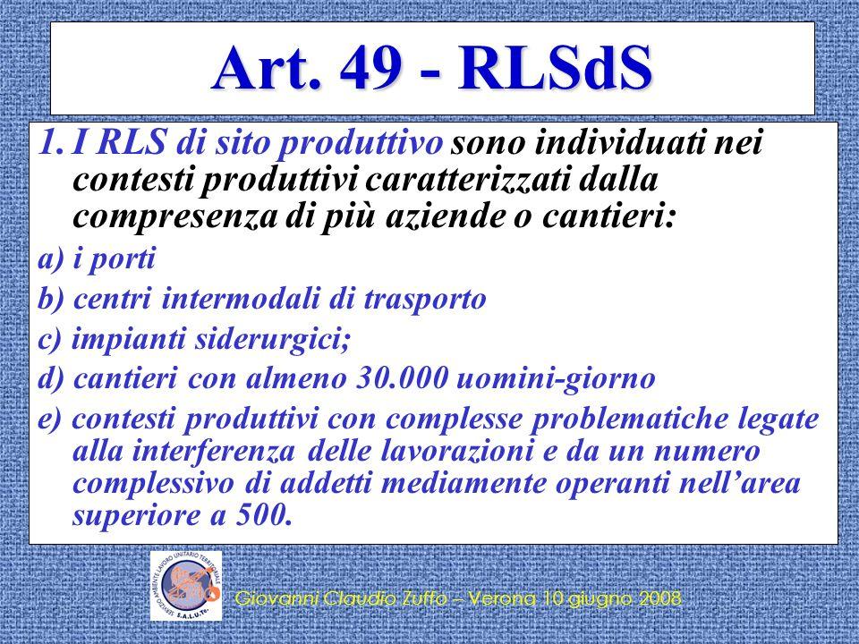 Art. 49 - RLSdS I RLS di sito produttivo sono individuati nei contesti produttivi caratterizzati dalla compresenza di più aziende o cantieri: