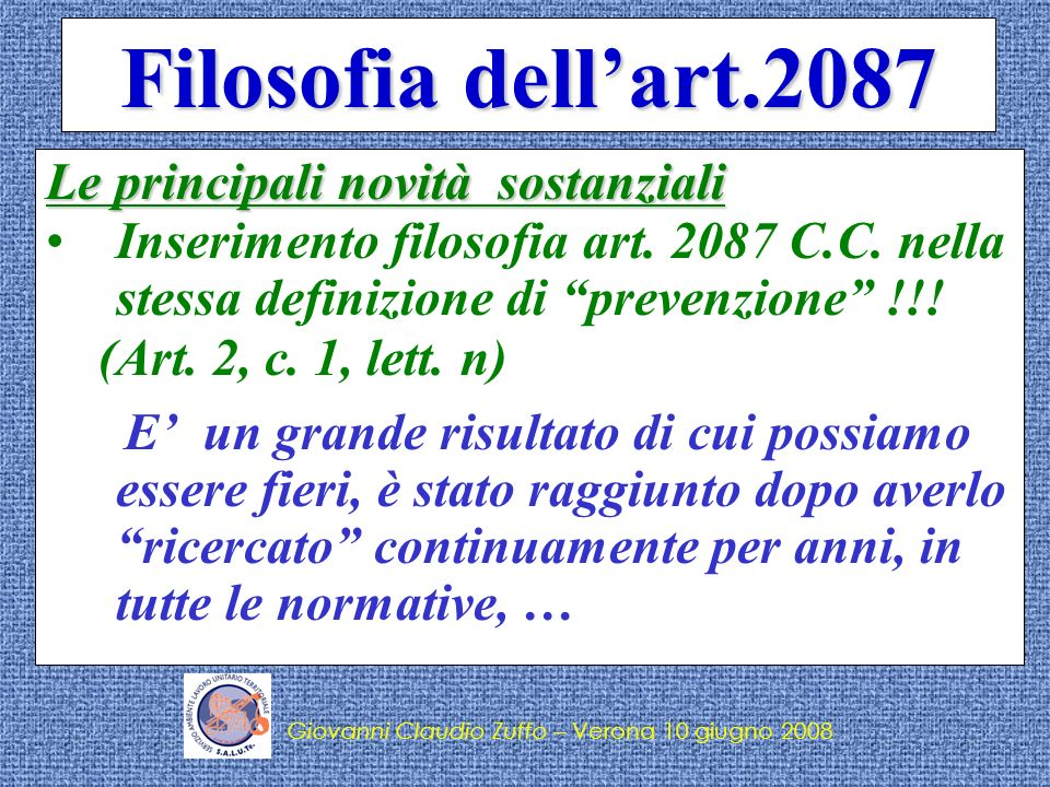 Filosofia dell'art.2087 Le principali novità sostanziali