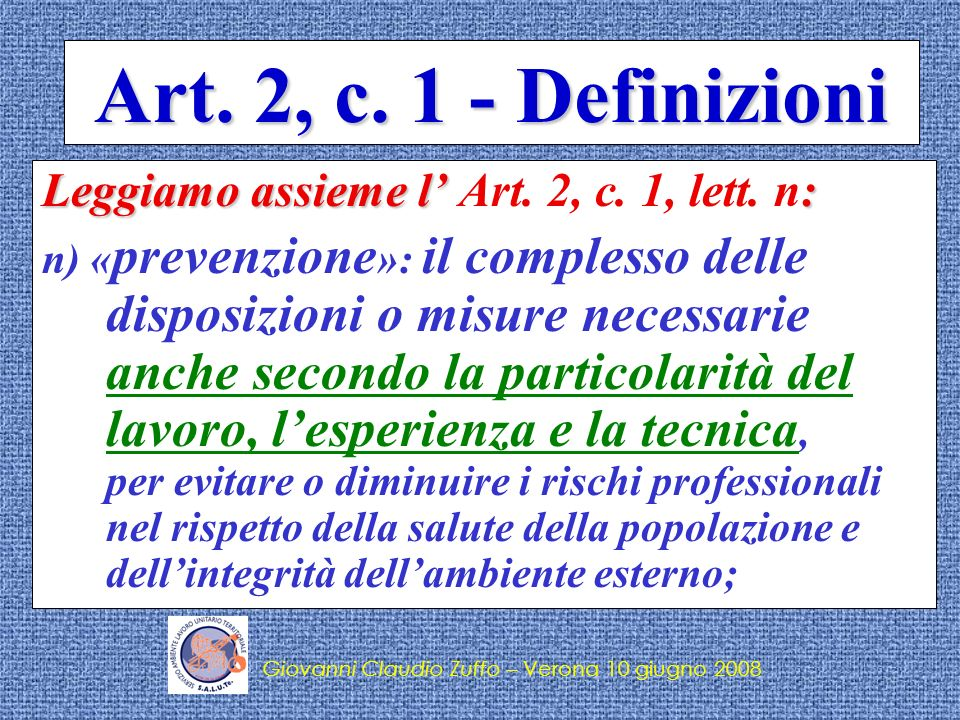 Art. 2, c. 1 - Definizioni Leggiamo assieme l' Art. 2, c. 1, lett. n: