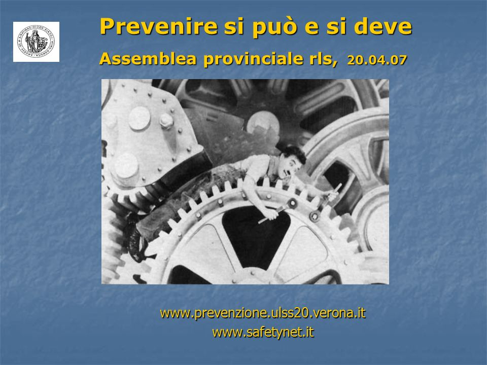 www.prevenzione.ulss20.verona.it www.safetynet.it