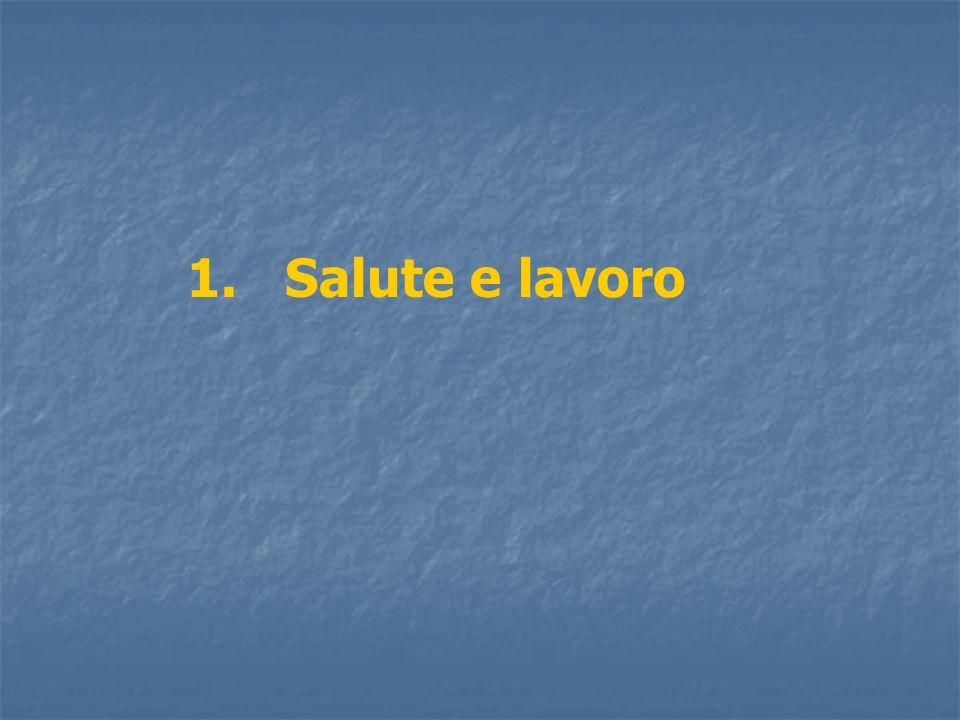 1. Salute e lavoro