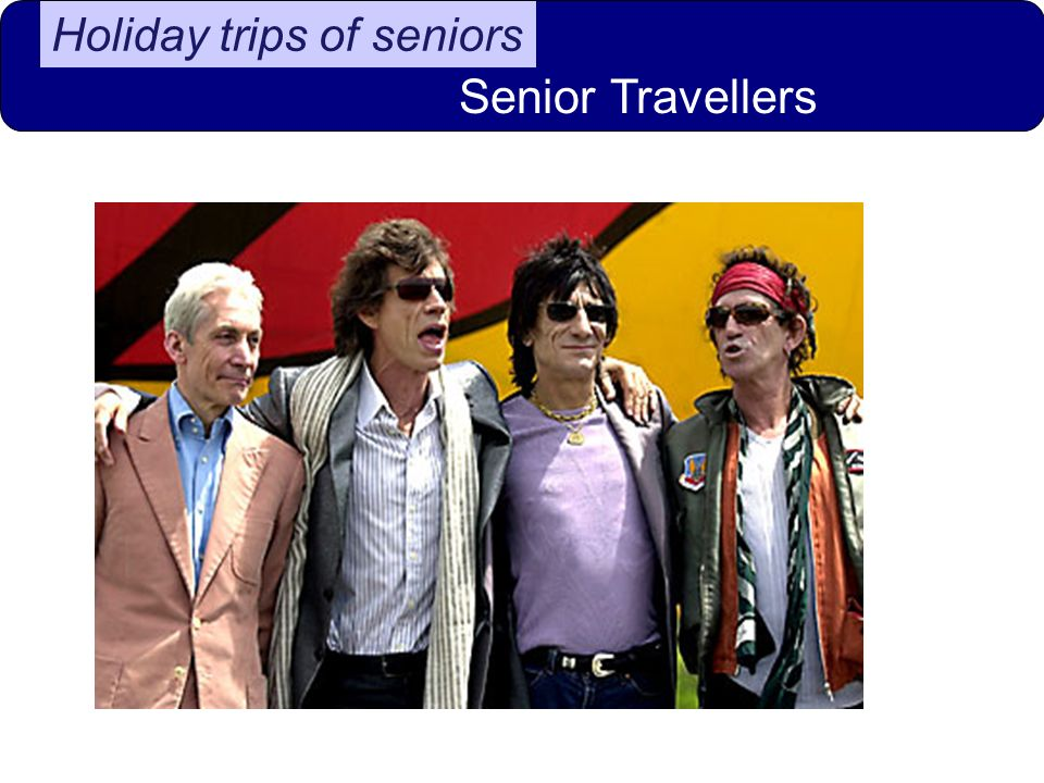 Holiday trips of seniors