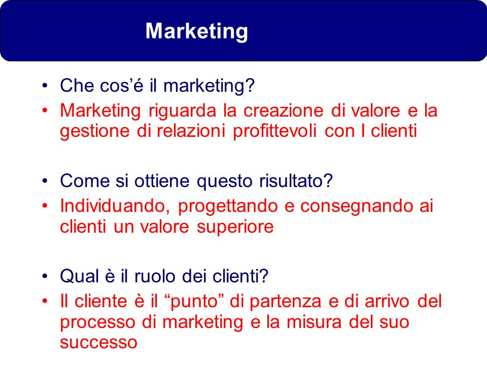 Marketing Che cos'é il marketing