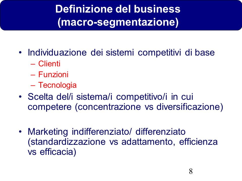 Definizione del business (macro-segmentazione)