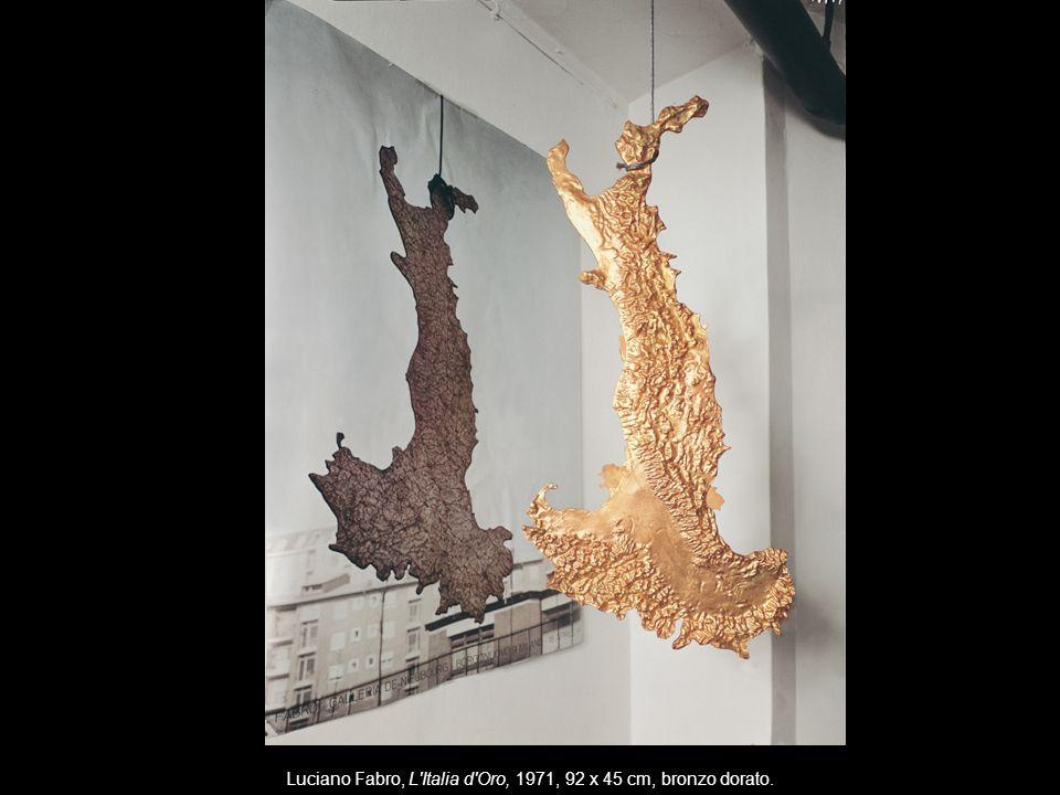 Luciano Fabro, L Italia d Oro, 1971, 92 x 45 cm, bronzo dorato.