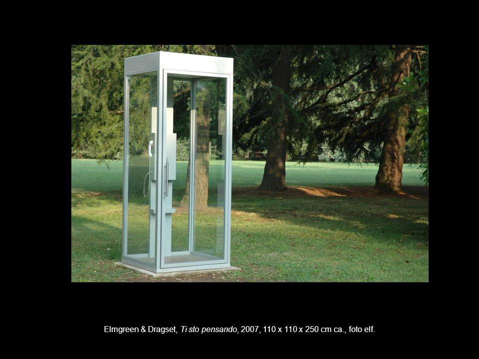 Elmgreen & Dragset, Ti sto pensando, 2007, 110 x 110 x 250 cm ca