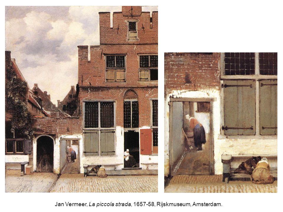 Jan Vermeer, La piccola strada, 1657-58, Rijskmuseum, Amsterdam.