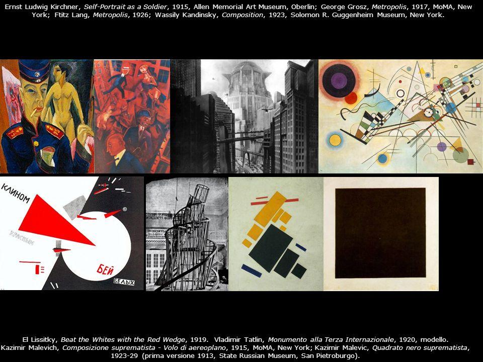 Ernst Ludwig Kirchner, Self-Portrait as a Soldier, 1915, Allen Memorial Art Museum, Oberlin; George Grosz, Metropolis, 1917, MoMA, New York; Ftitz Lang, Metropolis, 1926; Wassily Kandinsky, Composition, 1923, Solomon R. Guggenheim Museum, New York.