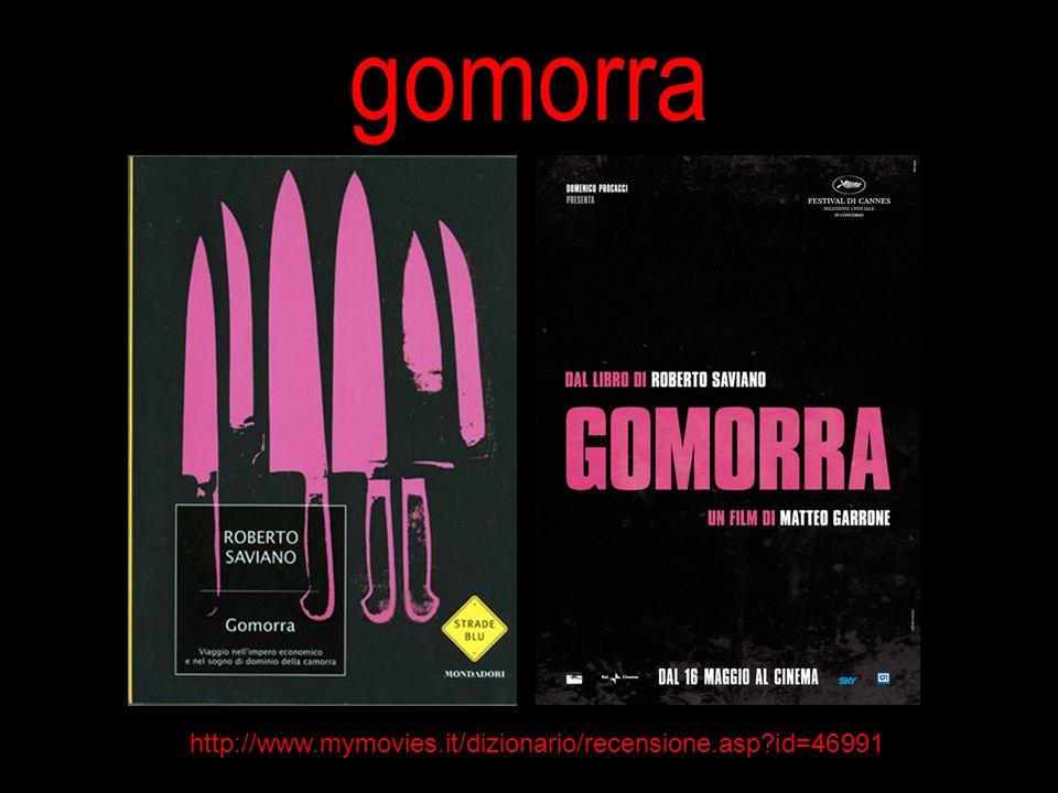 gomorra http://www.mymovies.it/dizionario/recensione.asp id=46991