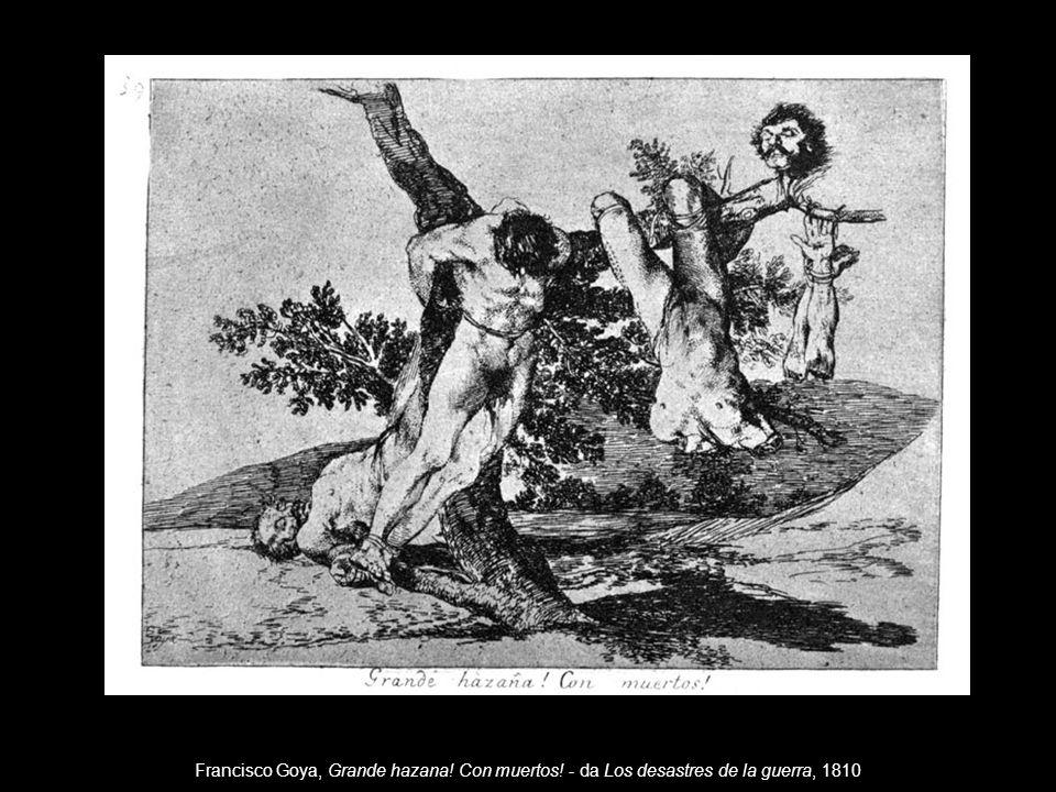 Francisco Goya, Grande hazana. Con muertos