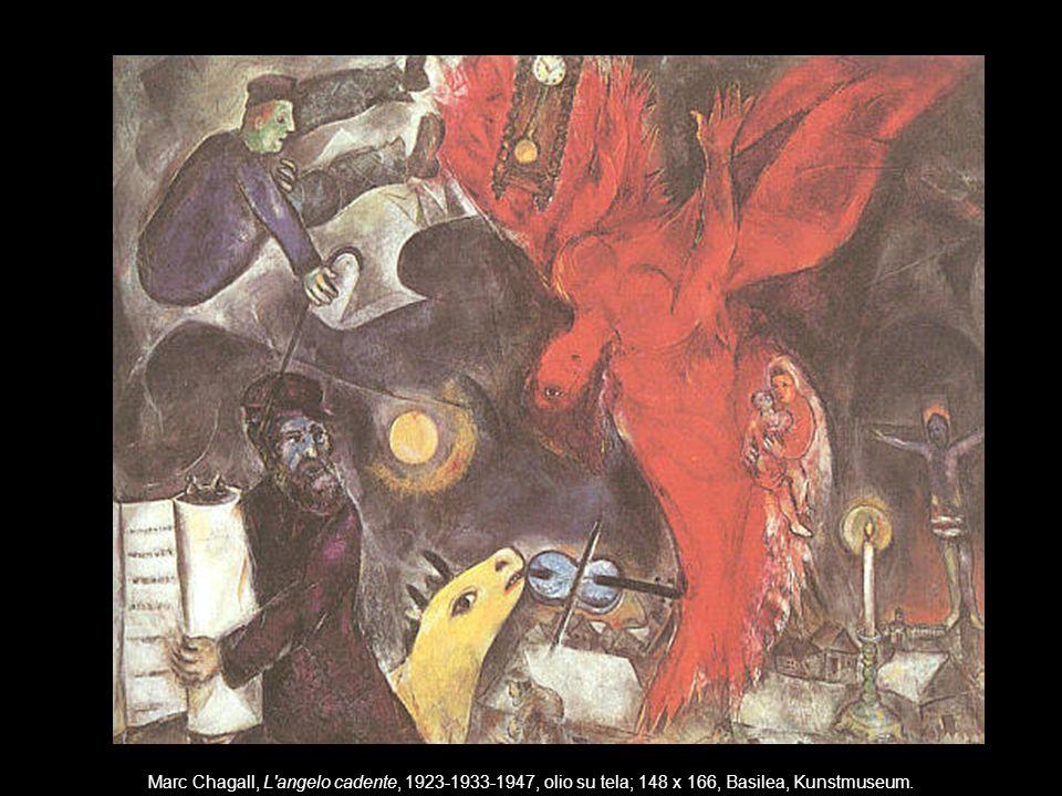 Marc Chagall, L angelo cadente, 1923-1933-1947, olio su tela; 148 x 166, Basilea, Kunstmuseum.