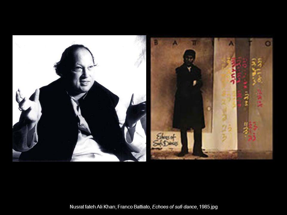 Nusrat fateh Ali Khan; Franco Battiato, Echoes of sufi dance, 1985.jpg