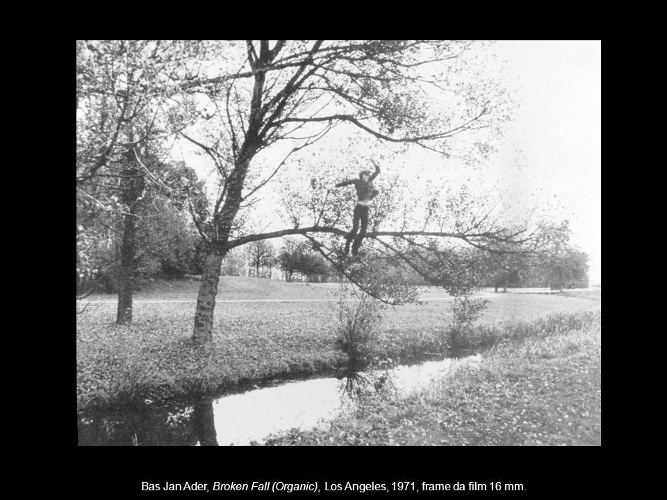 Bas Jan Ader, Broken Fall (Organic), Los Angeles, 1971, frame da film 16 mm.
