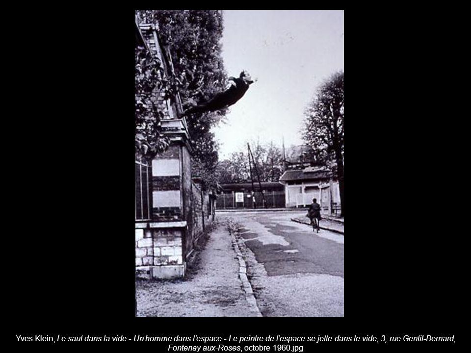 Yves Klein, Le saut dans la vide - Un homme dans l'espace - Le peintre de l'espace se jette dans le vide, 3, rue Gentil-Bernard, Fontenay aux-Roses, octobre 1960.jpg