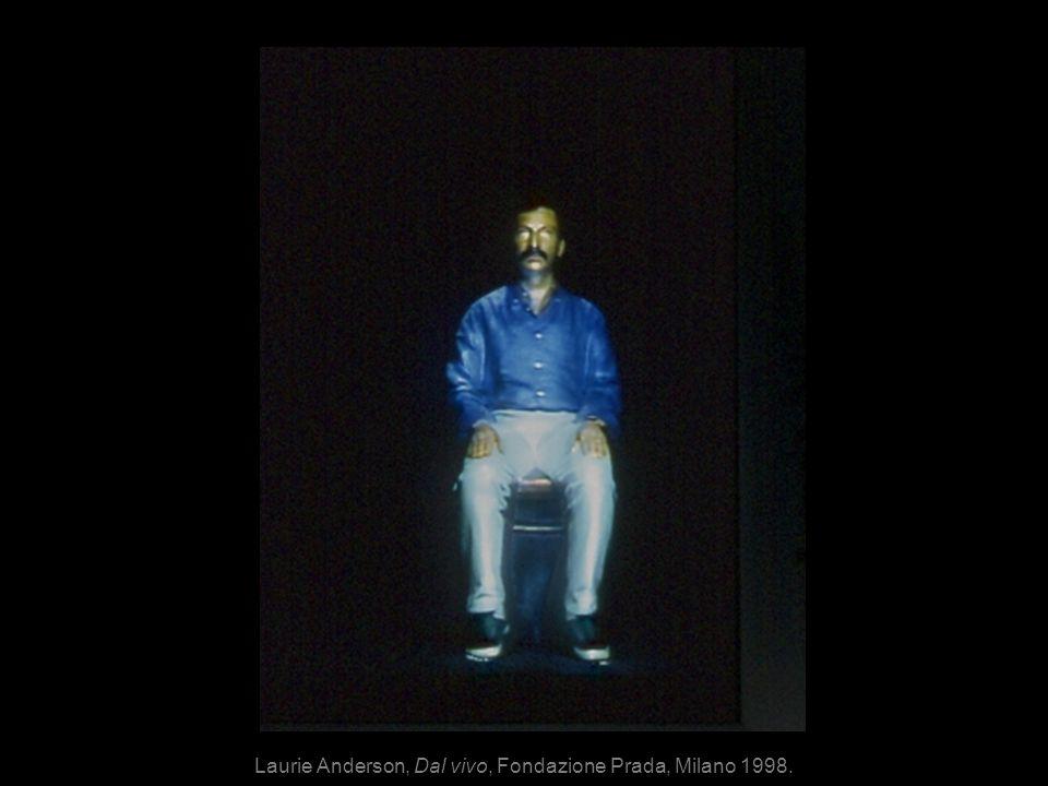 Laurie Anderson, Dal vivo, Fondazione Prada, Milano 1998.