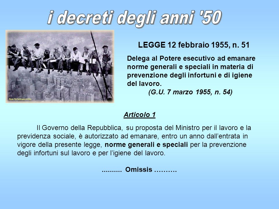 i decreti degli anni 50 LEGGE 12 febbraio 1955, n. 51