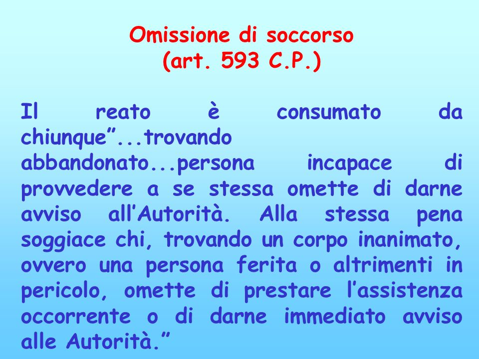 Omissione di soccorso(art. 593 C.P.)