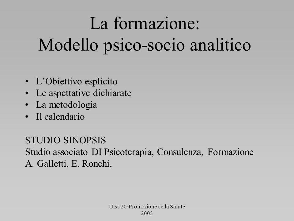 La formazione: Modello psico-socio analitico
