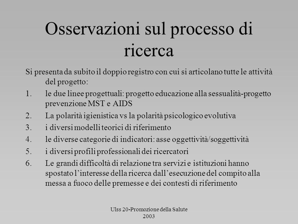 Osservazioni sul processo di ricerca