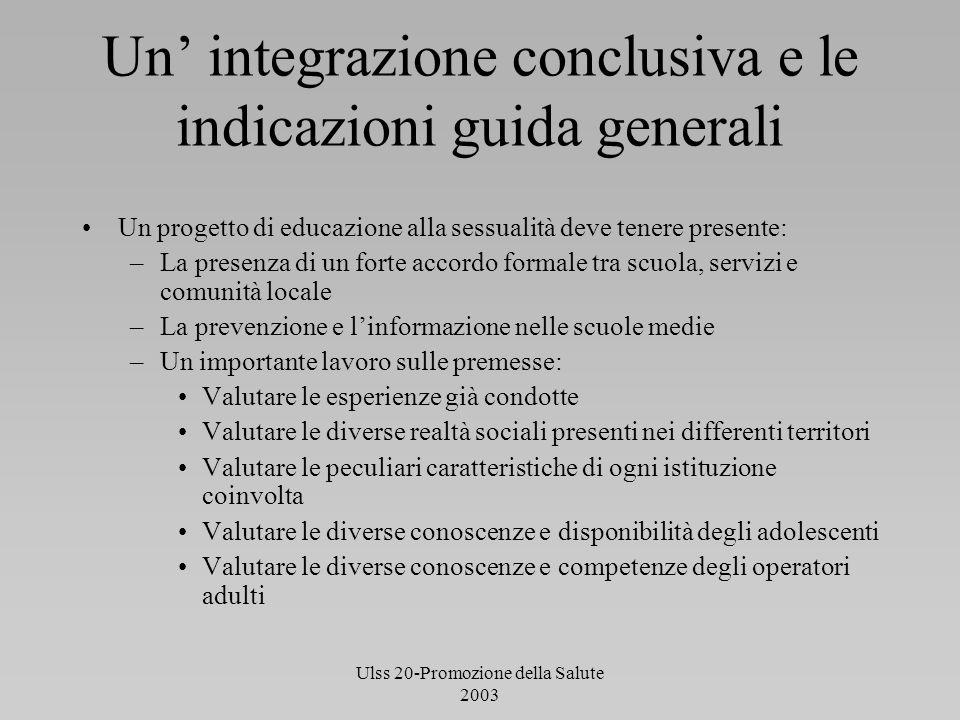 Un' integrazione conclusiva e le indicazioni guida generali