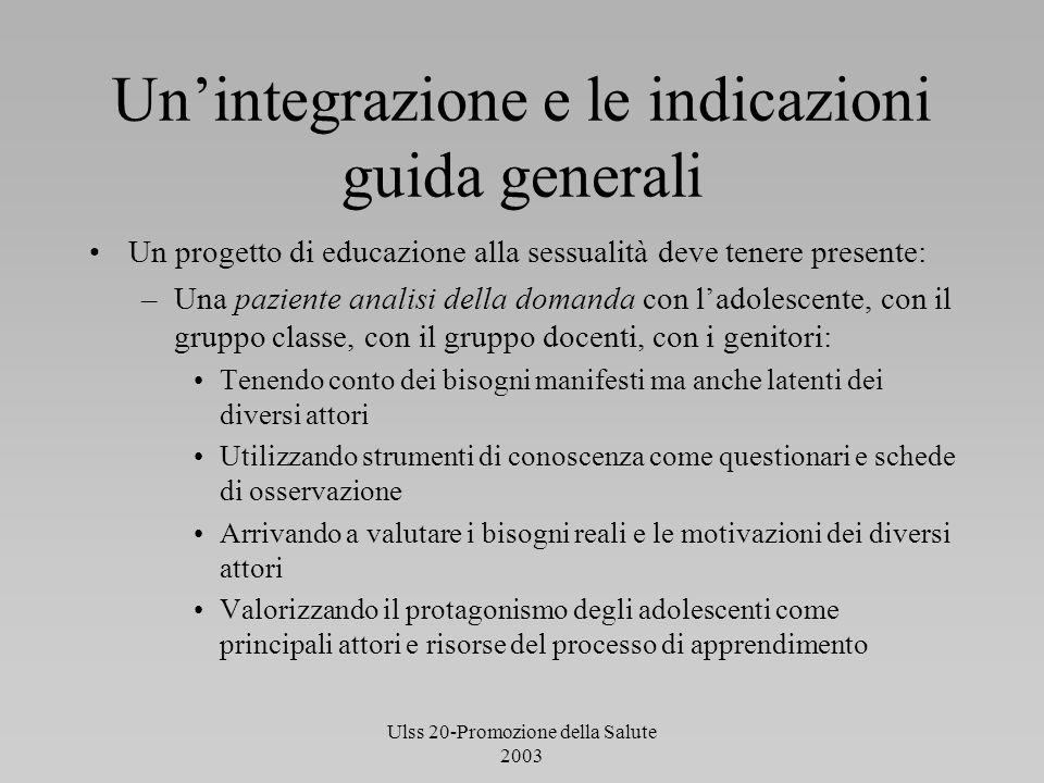 Un'integrazione e le indicazioni guida generali