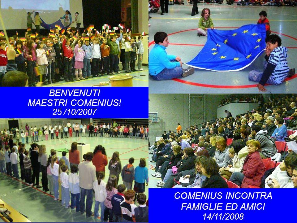 BENVENUTI MAESTRI COMENIUS! 25 /10/2007