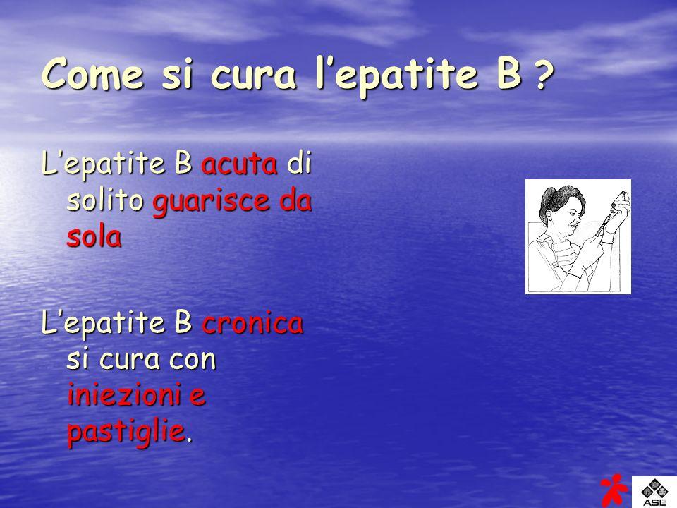 Come si cura l'epatite B