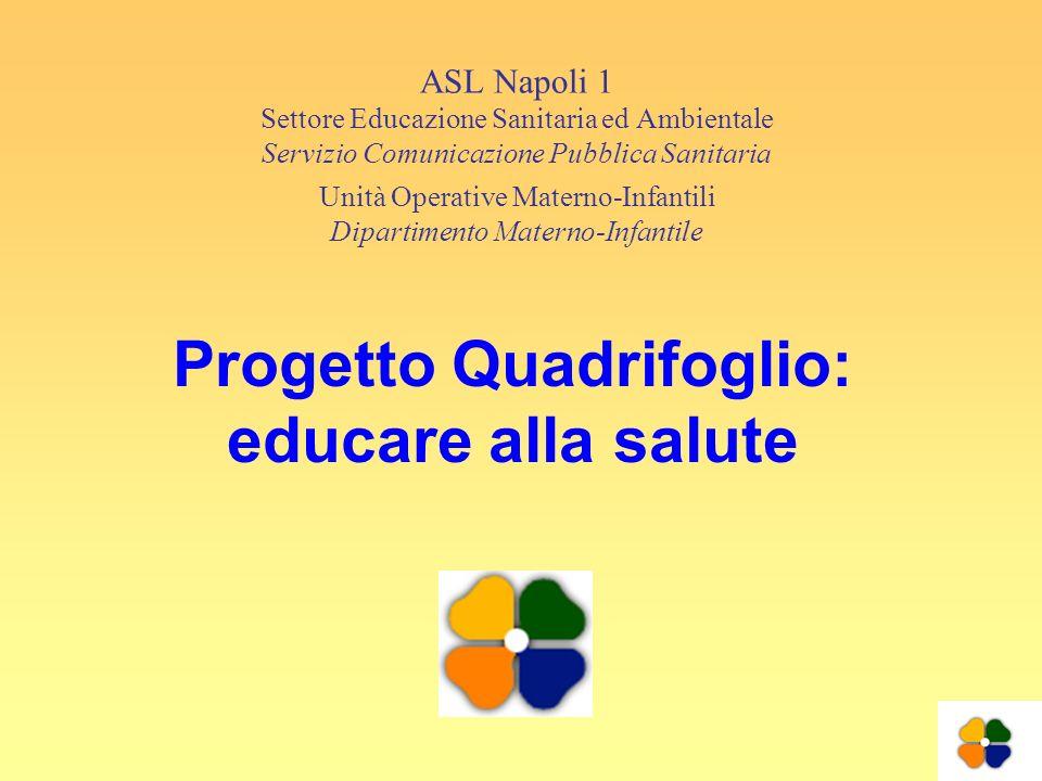 Progetto Quadrifoglio: educare alla salute