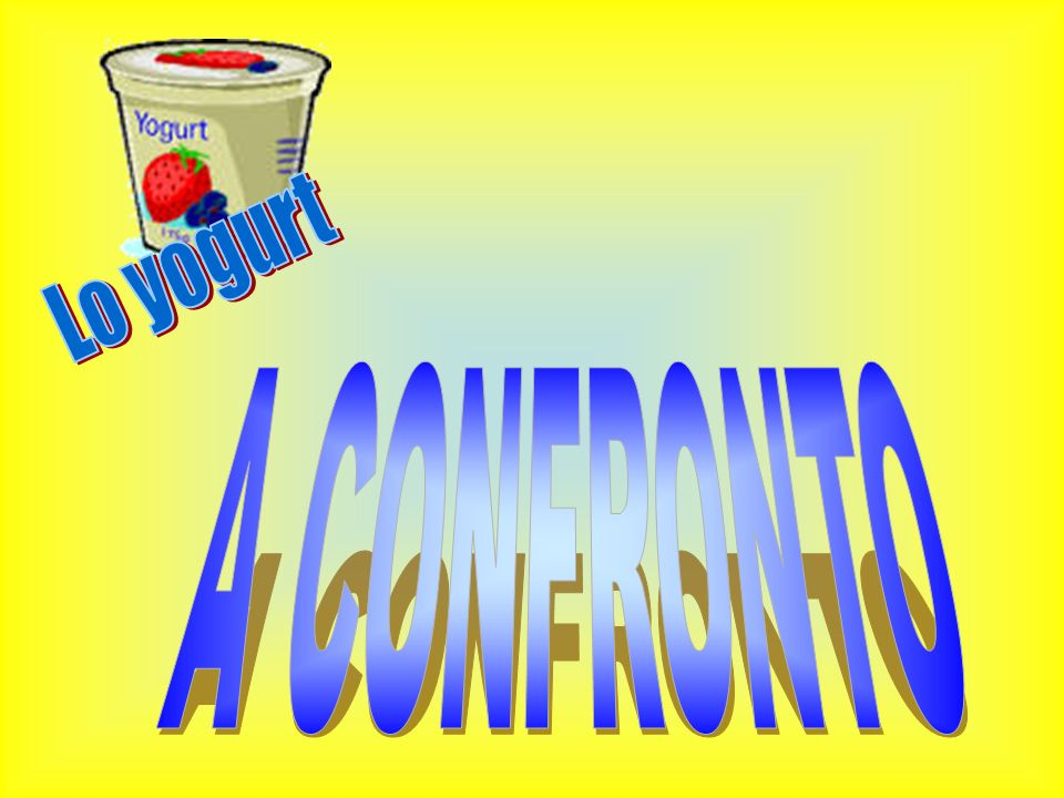 Lo yogurt A CONFRONTO