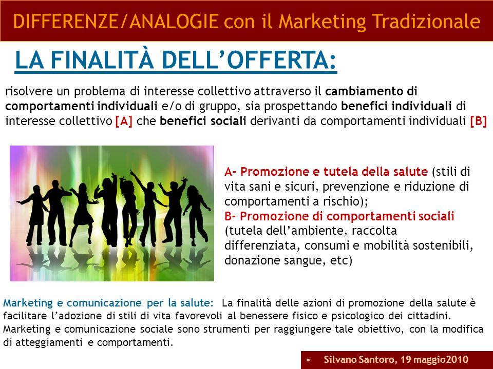 DIFFERENZE/ANALOGIE con il Marketing Tradizionale